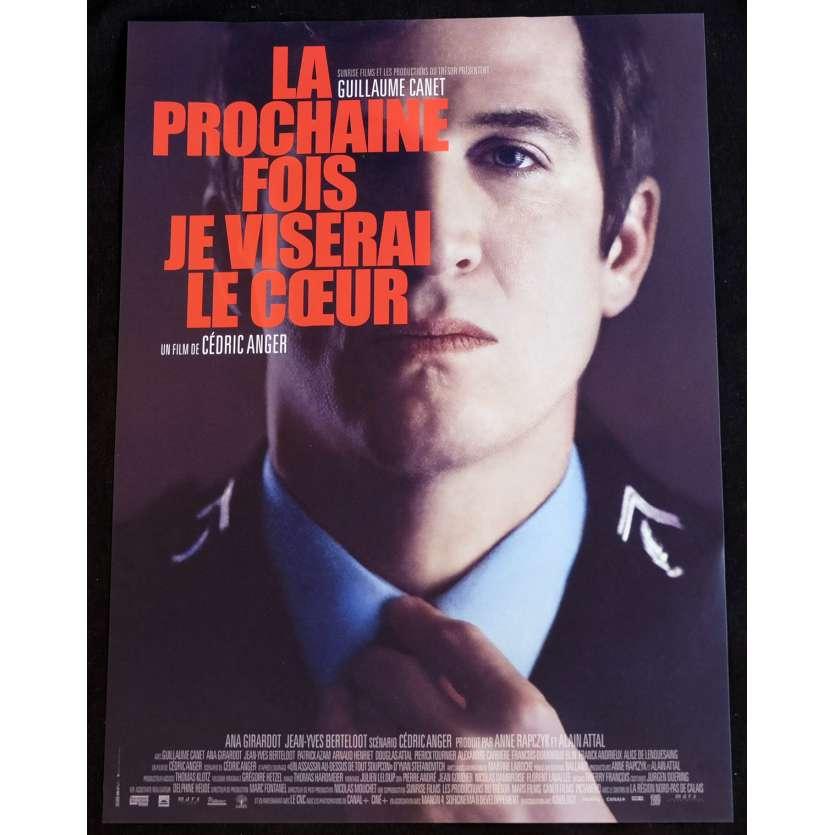 LA PROCHAINE FOIS JE VISERAI LE CŒUR Affiche de film 40x60 - 2014 - Guillaume Canet, Cédric Anger