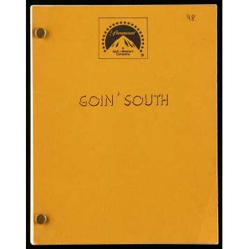 GOING SOUTH Movie Script 126p, 140p 8x12 in. USA - 1978 - Jack Nicholson, Mary Steenbergen
