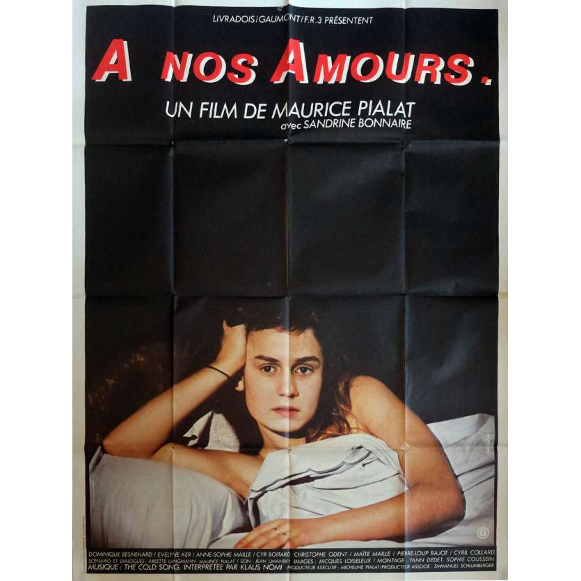 A NOS AMOURS Movie Poster 47x63 in. French - 1983 - Maurice Pialat, Sandrine Bonnaire