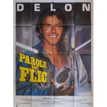 PAROLE DE FLIC Affiche de film 120x160 cm - 1985 - Alain Delon, José Pinheiro