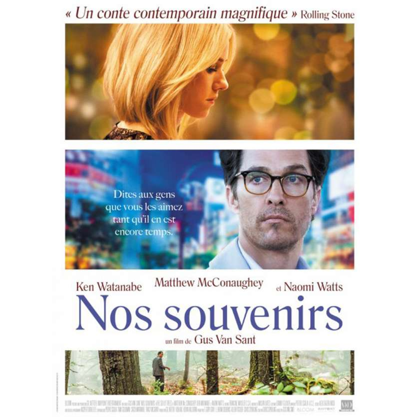 NOS SOUVENIRS Affiche de film 40x60 cm - 2016 - Matthew McConauguey, Gus Van Sant
