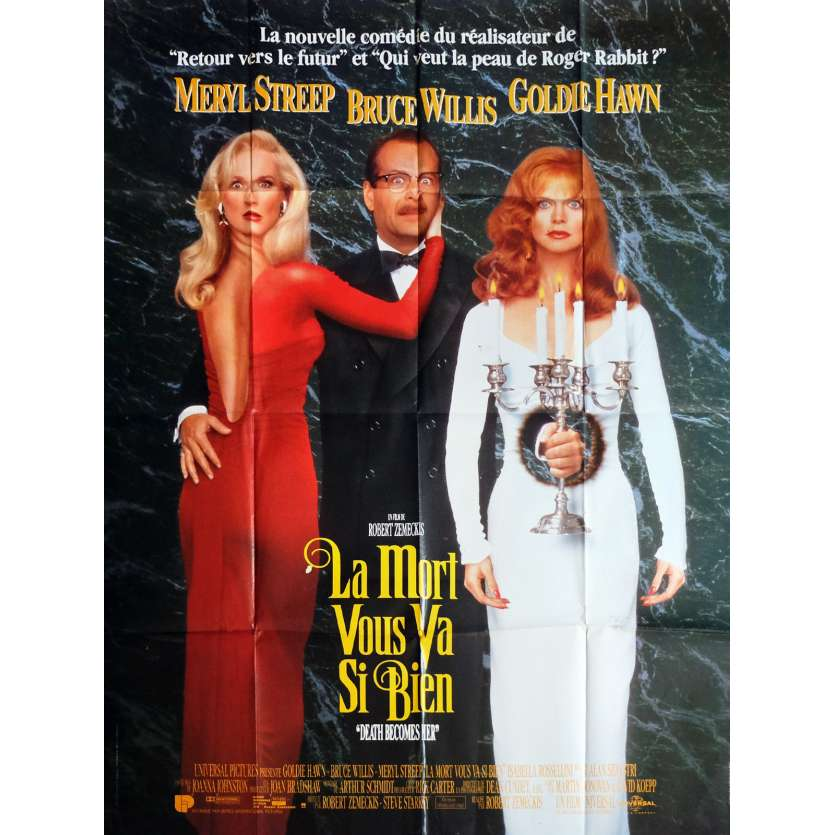 DEATH BECOMES HER Movie Poster 47x63 in. - 1992 - Robert Zemeckis, Bruce Willis