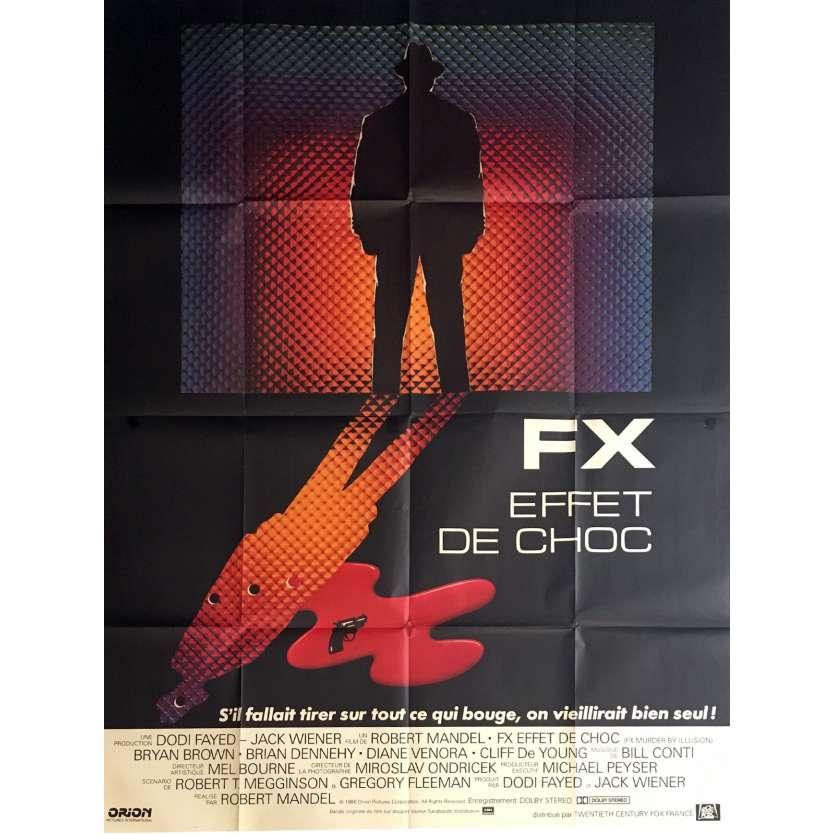 F/X EFFETS DE CHOC Affiche de film 120x160 cm - 1986 - Bryan Brown, Robert Mandel