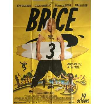 BRICE 3 Movie Poster 47x63 in. - 2016 - James Huth, Jean Dujardin