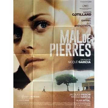 MAL DE PIERRES Affiche de film 120x160 cm - 2016 - Marion Cotillard, Nicole Garcia