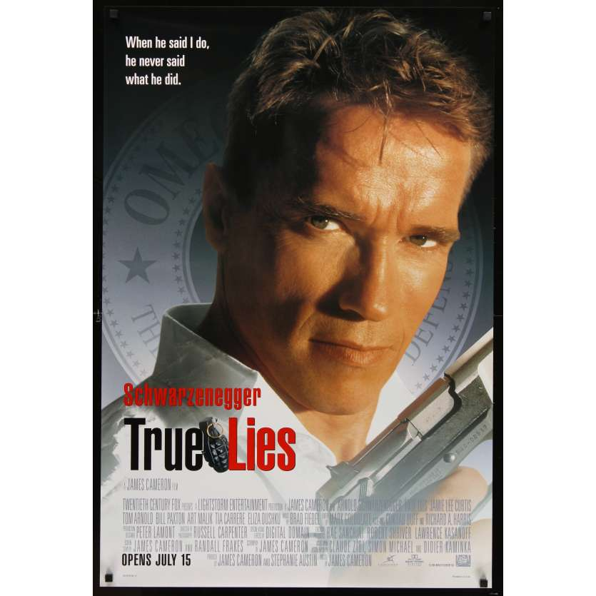 TRUE LIES style A advance 1sh '94 Arnold Schwarzenegger, Jamie Lee Curtis, directed by Cameron