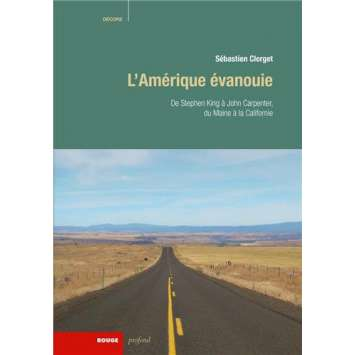 L'AMERIQUE EVANOUIE de Stephen King à John Carpenter, S. Clerget Livre