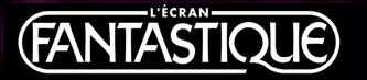 L'Ecran Fantastique - le site officiel du magazine du Cinéma Fantastique et SF