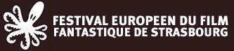 FEFFS - Festival de cinema fantastique europeen de Strasbourg