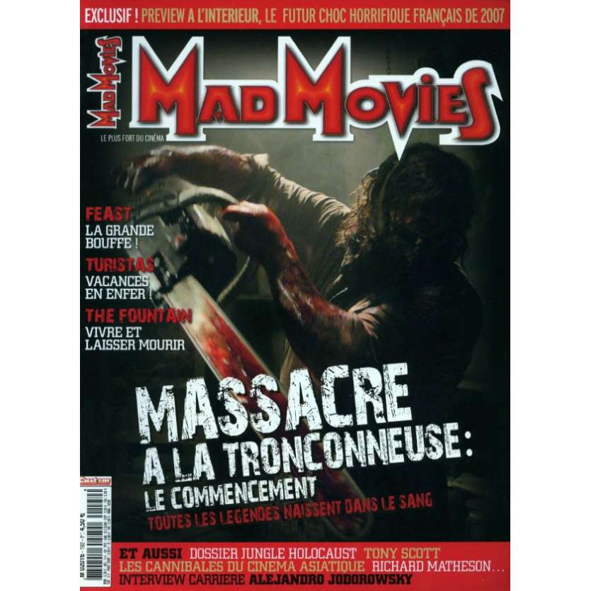 MAD MOVIES N°192 Magazine - 2006 - Massacre à la tronçonneuse