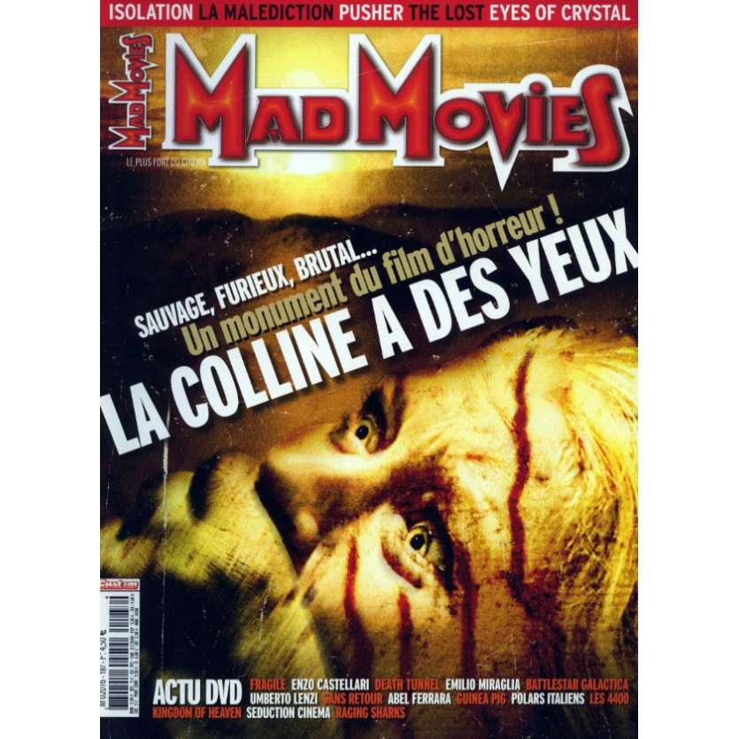 MAD MOVIES N°187 Magazine - 2006 - La Colline a des yeux