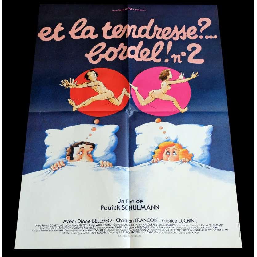 ET LA TENDRESSE BORDEL 2 Affiche de film 60x80 - 1983 - Fabrice Luchini, Patrick Schulmann