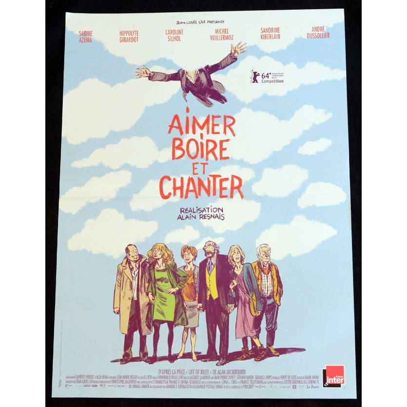 AIMER BOIRE ET CHANTER French Movie Poster 15x21 - 2013 - Alain Resnais, Sabine Azéma