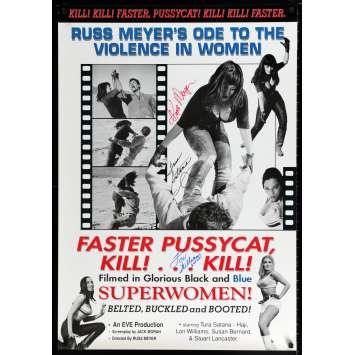 FASTER, PUSSYCAT! KILL! KILL! Affiche signée par Russ Meyer, Tura Satana er Lori Williams