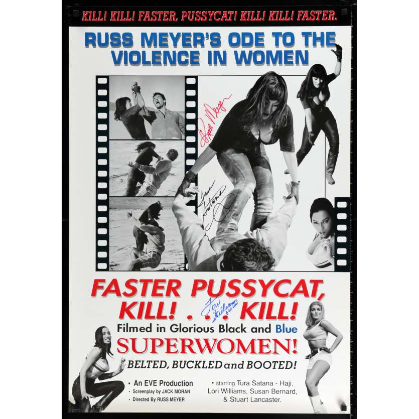 FASTER, PUSSYCAT! KILL! KILL! US Signed Poster by Russ Meyer, Tura Satana, AND Lori Williams