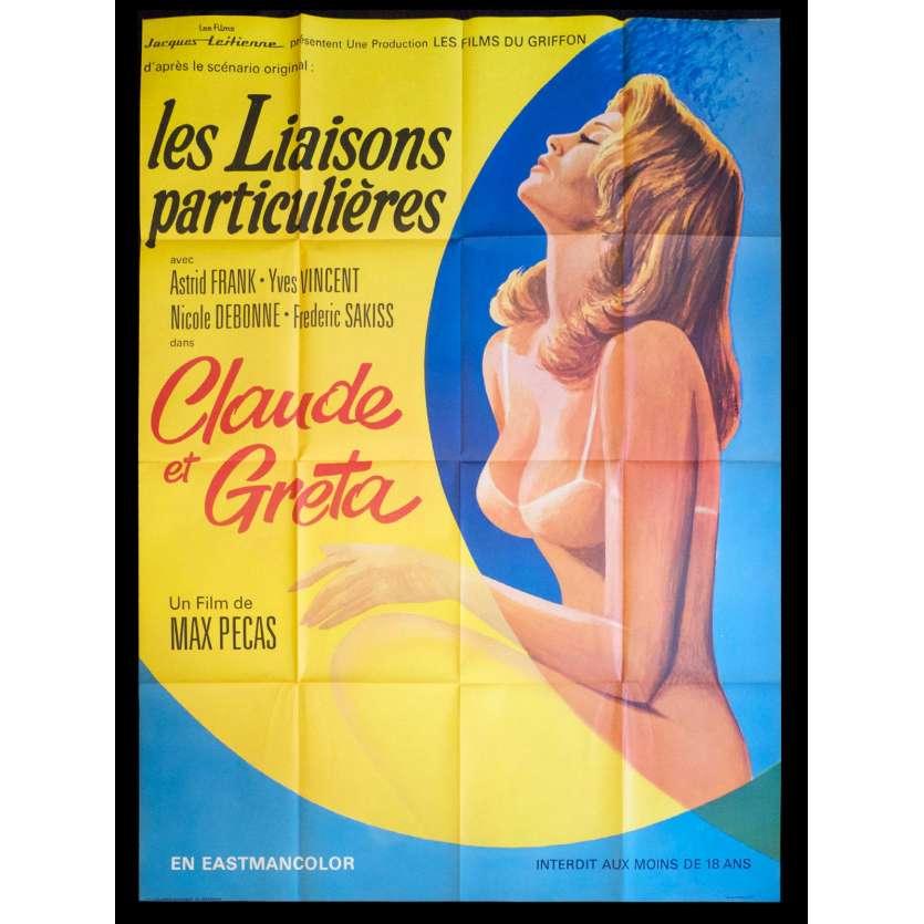 LIAISONS PARTICULIERES / CLAUDE ET GRETA Affiche de film 120x160 - 1970 - Astrid Frank, Yves Vincent, Max Pecas