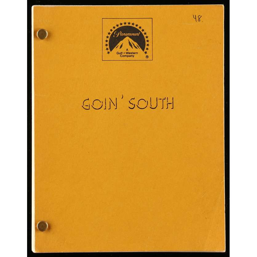 GOING SOUTH Movie Script 126p, 140p 8x12 in. USA - 1978 - Jack Nicholson, Mary Steenbergen