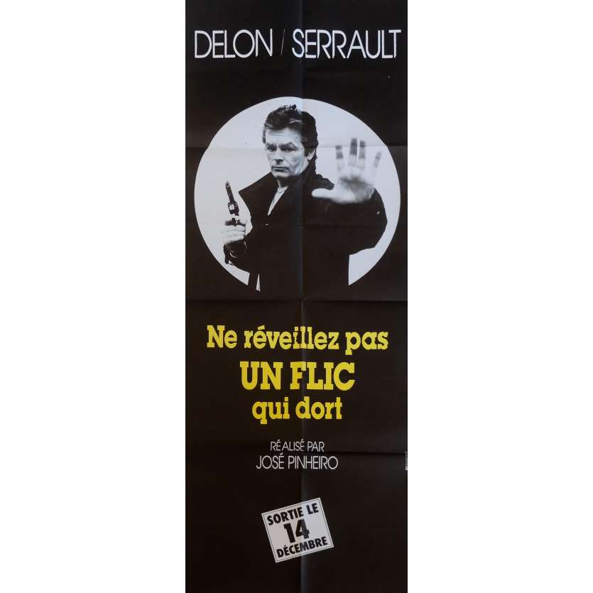 NE REVEILLEZ PAS UN FLIC QUI DORT Affiche de film AD 60x160 cm - 1988 - Alain Delon, José Pinheiro