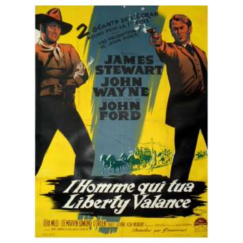 THE MAN WHO SHOT LIBERTY VALANCE Movie Poster 47x63 in. - 1962 - John Ford, John Wayne, James Stewart