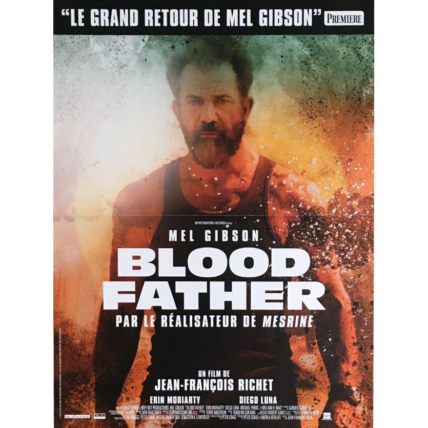 BLOOD FATHER Affiche de film 40x60 cm - 2016 - Mel Gibson, Jean-François Richet