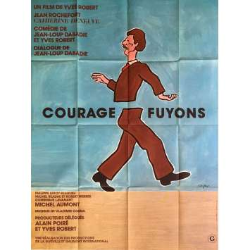 COURAGE FUYONS Affiche de film 120x160 - 1979 - Catherine Deneuve, Yves Robert