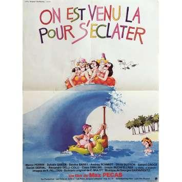 ON EST VENU POUR S'ECLATER Affiche de film 40x60 cm - 1979 - Marco Perrin, Max Pécas