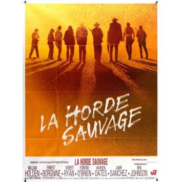 LA HORDE SAUVAGE Affiche de film 120x160 - 1968 - Robert Ryan, Sam Peckinpah