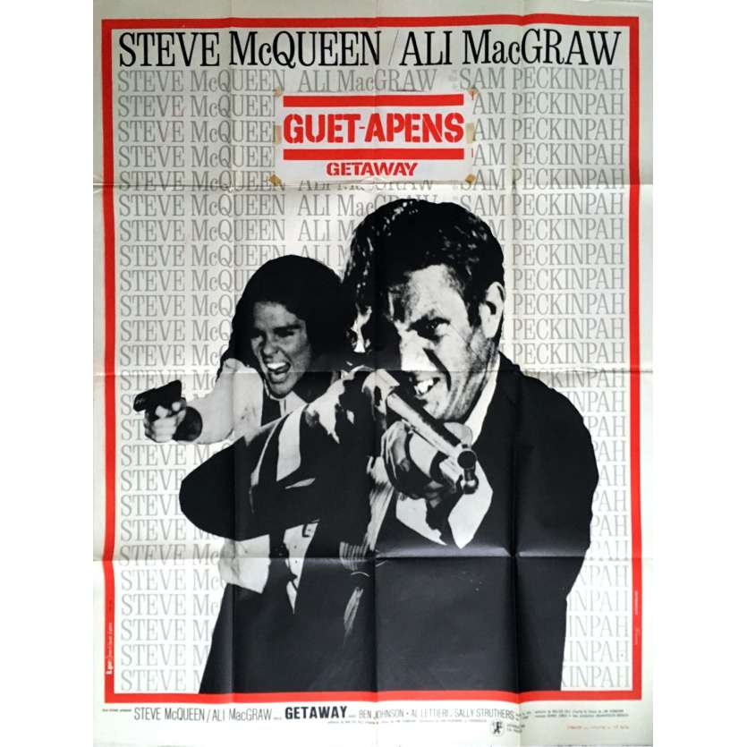 THE GETAWAY French Movie Poster 47x63 - 1972 - Sam Peckinpah, Steve McQueen