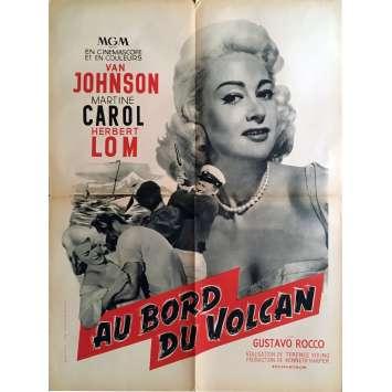 AU BORD DU VOLCAN Affiche de film 60x80 cm - 1957 - Martine Carol, Terence Young
