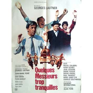 QUELQUES MESSIEURS TROP TRANQUILLES Affiche de film 60x80 - 1973 - Michel galabru, George Lautner