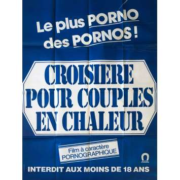 CROISIERE POUR COUPLES EN CHALEUR Adult Movie Poster 47x63 in. - 1980 - Claude Bernard-Aubert, Jean-Pierre Armand