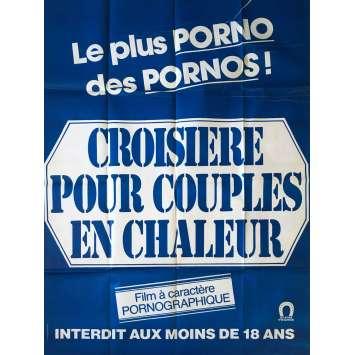 CROISIERE POUR COUPLES EN CHALEUR Affiche de film érotique 120x160 cm - 1980 - Jean-Pierre Armand, Claude Bernard-Aubert