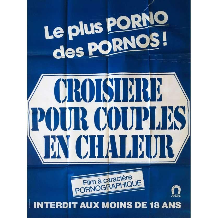 CROISIERE POUR COUPLES EN CHALEUR Adult Movie Poster 47x63 in. - 1980 - Claude Bernard-Aubert, Jean-Pierre Armand