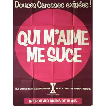 QUI M'AIME ME SUCE Adult Movie Poster 47x63 in. - 1978 - Maxime Debest, Guy Royer