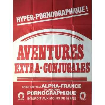 AVENTURES SEXUELLES EXTRA-CONJUGALES Affiche de film érotique 120x160 cm - 1972 - Bartlett Mullins, Stanley A. Long