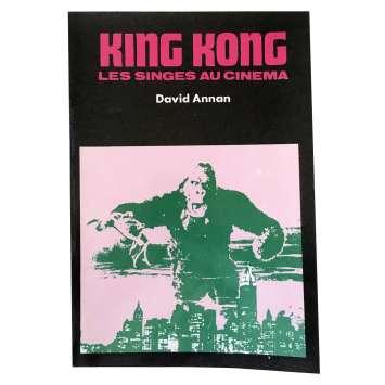 KING KONG LES SINGES AU CINEMA Book - 7x9 in. - 1976 - Annan David,