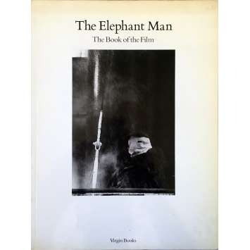 THE ELEPHANT MAN : THE BOOK OF THE FILM Magazine 90 pages - 9x12 in. - 1980 - David Lynch, John Hurt