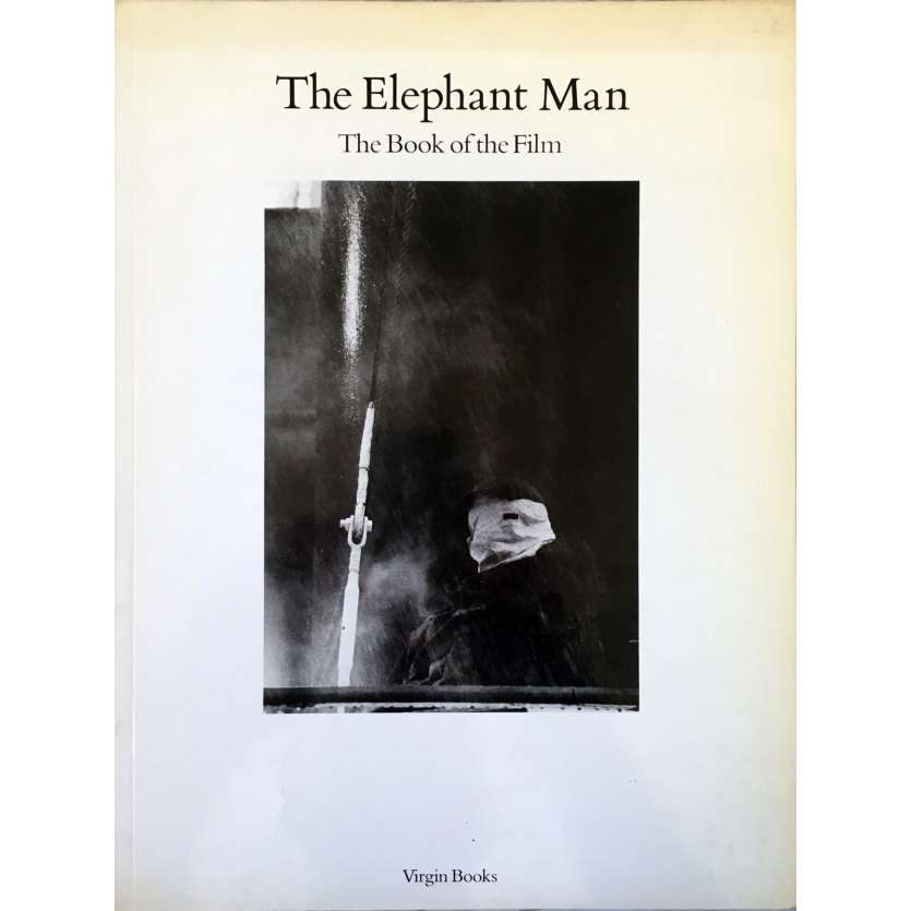 THE ELEPHANT MAN : THE BOOK OF THE FILM Magazine 90 pages - 21x30 cm. - 1980 - John Hurt, David Lynch