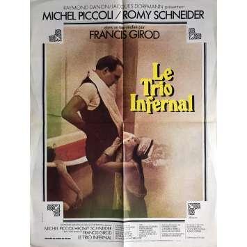 LE TRIO INFERNAL Affiche de film - 60x80 cm. - 1974 - Romy Schneider, Piccoli