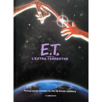 E.T. L'EXTRATERRESTRE : STORYBOOK Book 64 pages - 9x12 in. - 1982 - Steven Spielberg, Henry Thomas