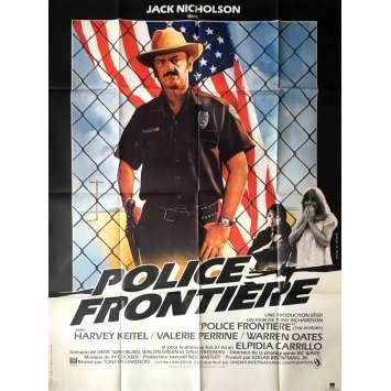 POLICE FRONTIERE Affiche de film - 120x160 cm. - 1982 - Jack Nicholson, Tony Richardson