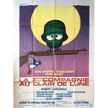 LA 7E COMPAGNIE AU CLAIR DE LUNE Affiche de film - 120x160 cm. - 1977 - Jean Lefebvre, Pierre Mondy, Robert Lamoureux