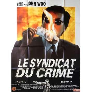 LE SYNDICAT DU CRIME Affiche de film - 120x160 cm. - R1990 - Chow Yun Fat, John Woo