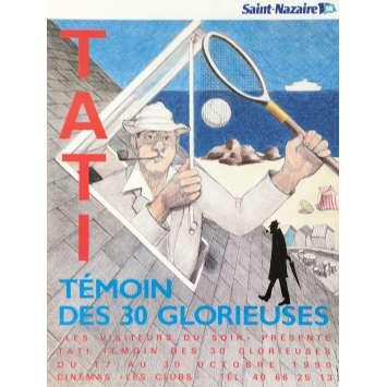 JACQUES TATI, TEMOIN DES 30 GLORIEUSES Affiche de film - 40x60 cm. - 1990 - 0, 0