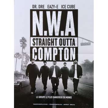 N.W.A. STRAIGHT OUTTA COMPTON Affiche de film - 40x60 cm. - 2015 - O'Shea Jackson Jr., F. Gary Gray