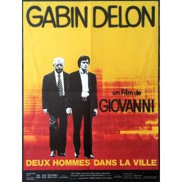 DEUX HOMMES DANS LA VILLE Affiche de film - 40x60 cm. - 1973 - Alain Delon, José Giovanni
