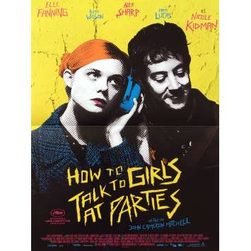 HOW TO TALK TO GIRLS Affiche de film - 40x60 cm. - 2018 - Elle Fanning, John Cameron Mitchell