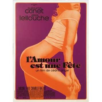 L'AMOUR EST UNE FETE Affiche de film - 40x60 cm. - 2018 - Guillaume Canet, Cédric Anger