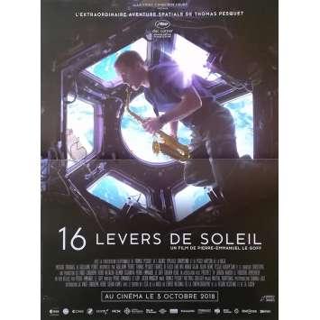 16 LEVERS DE SOLEIL Affiche de film - 40x60 cm. - 2018 - Thomas Pesquet, Pierre-Emmanuel Le Goff