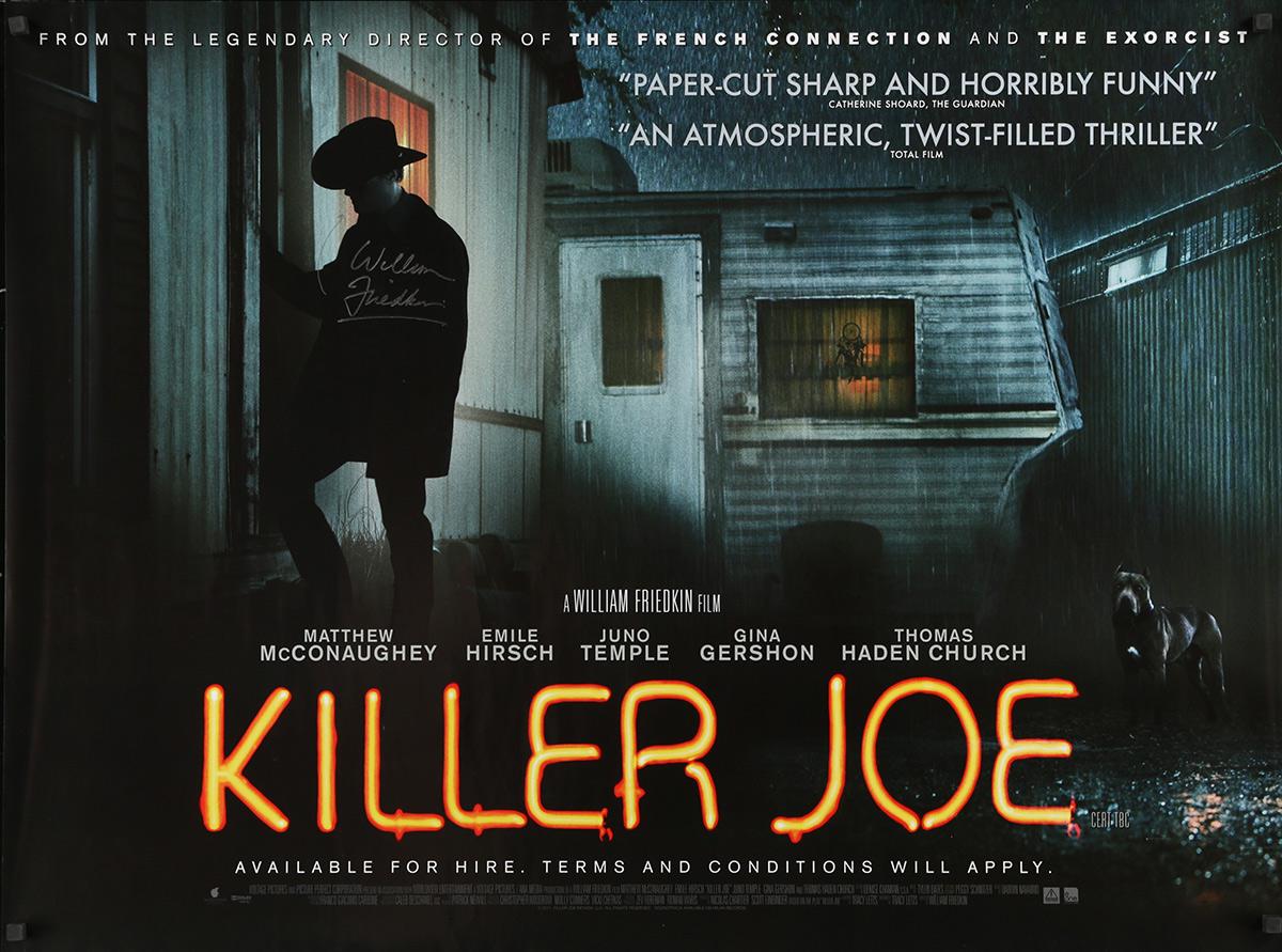 KILLER JOE Signed Poster 30x40 in.